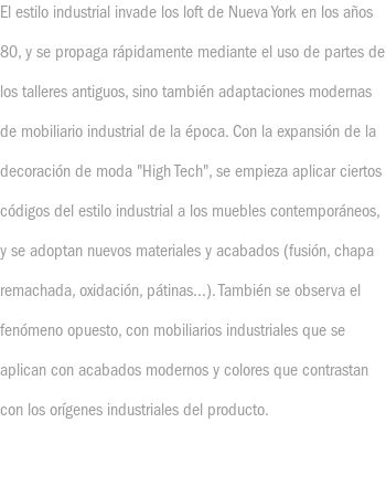 Estilo industrial 'High Tech'